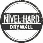 NÍVEL HARD DRYWALL