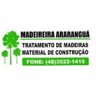 MADEIREIRA ARARANGUÁ