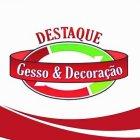 DESTAQUE GESSO & DECORAÇÕES
